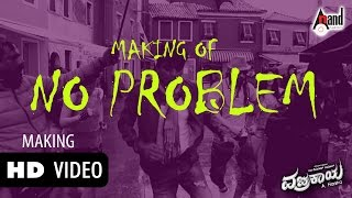No Problem| Making | Vajrakaya | Dhanush | Shivaraj Kumar,Nabha Natesh | A.Harsha | Arjun Janya