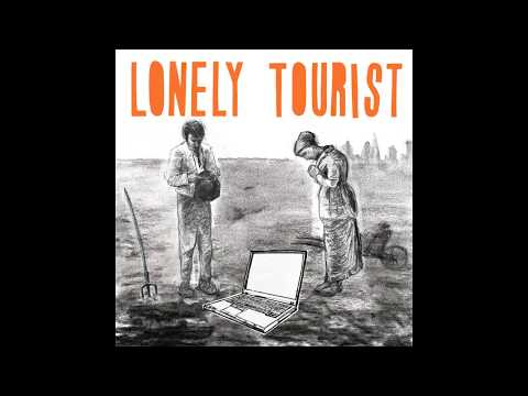 Lonely Tourist - Last Day at Tony's (audio)