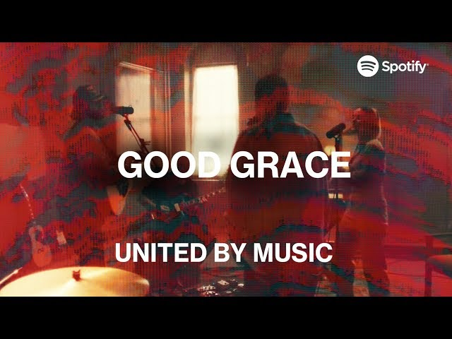 UNITED by Music: Good Grace | Spotify