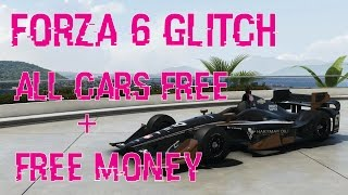 Forza Motorsport 6 Glitch I Cars for Free + Money