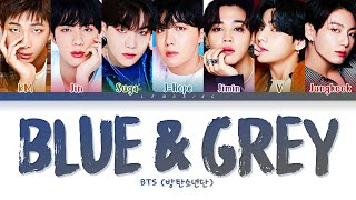 BTS Blue  Grey Lyrics (방탄소년단 Blue  Grey 가사) Color Coded Lyrics/Han/Rom/Eng