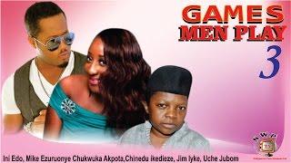 Games Men Play 3   -  Nigerian Nollywood  Movie