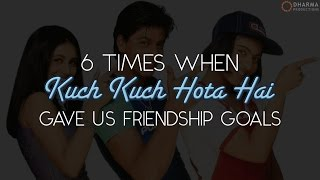 6 times when Kuch Kuch Hota Hai gave us friendship goals
