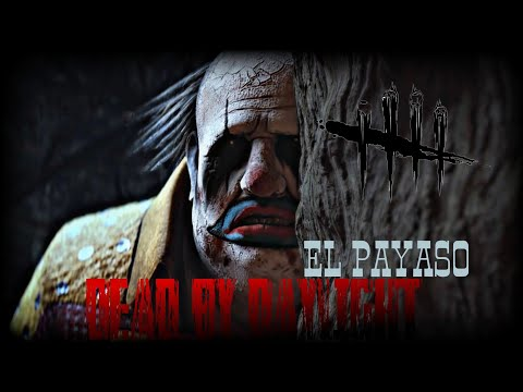 DEAD BY DAYLIGHT | ES UN PAYASO ASESINO!!