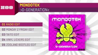 Mondotek - D-Generation (Radio Edit)