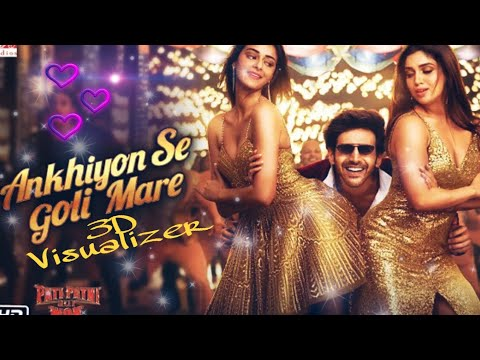 ankhiyon-se-goli-mare-new-versions-song-|-pati-patni-aur-woh-|-new-song-of-3d-visualizer-2019