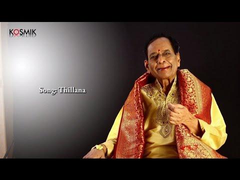 Thillana - Dr. M. Balamuralikrishna