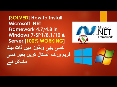 [SOLVED] How To Install Microsoft .NET Framework 4.7/4.8 In Windows 7,8/8.1/10.  Hindi Urdu