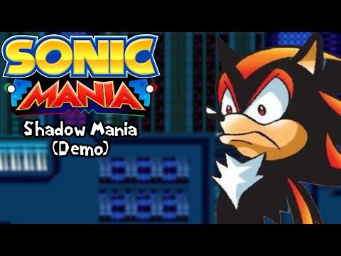 Sonic Mania Mods   Shadow Mania (Demo)