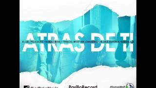 Pasillo Records - Atras De Ti (Prod. By DriloBeats) 2016