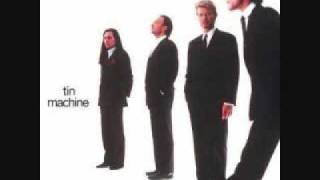 Watch Tin Machine I Cant Read video