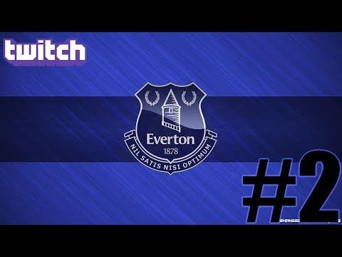 Fm 2018 Twitch Kariyeri Everton #2