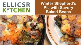 Winter Shepherd's Pie With Savory Baked Beans