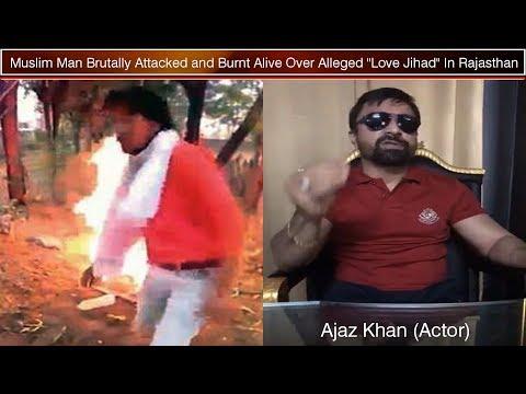 Ajaz Khan's angry reaction on Rajasthan Love Jihad Murder Case | Love Jihad ke Naam par Darindagi |