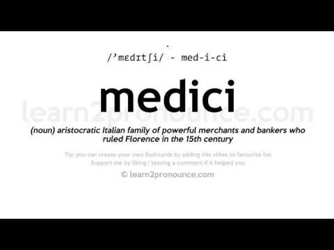 Medici Pronunciation And Definition