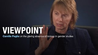 Christina Hoff Sommers and Camille Paglia on the absence of biology in gender studies | VIEWPOINT