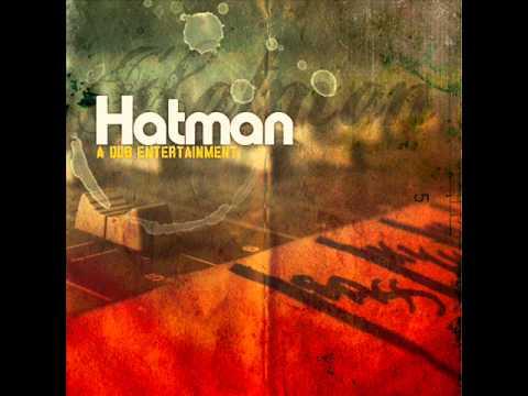Hatman - Streets business