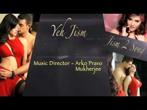 Yeh Jism Full Song with Lyrics Jism 2 Sunny Leone Arunnoday Singh Randeep Hooda