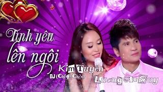 MV ĐẶC SẮC TÌNH YÊU LÊN NGÔI -  LƯƠNG GIA HUY & DJ CHÍCH CHÒE