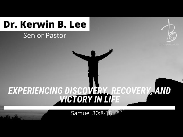 01-05-2021 Bible Study: Experiencing Discovery, Recovery and Victory in Life