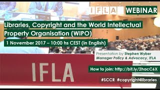 IFLA Webinar: Libraries, Copyright and the World Intellectual Property Organisation thumbnail