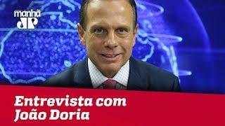 Confira a entrevista completa com o governador João Doria