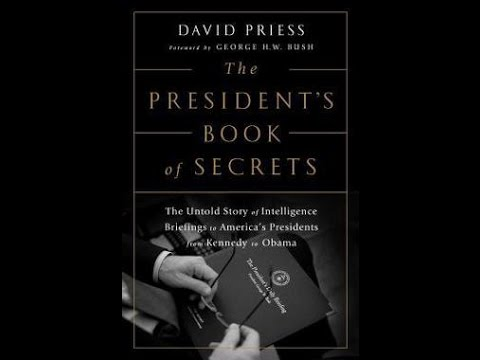 The President's Book of Secrets: The Untold Story of Intelligence Briefings to...
