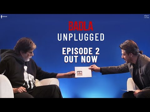 Unplugged | Episode 2 | Amitabh Bachchan | Shah Rukh Khan | Badla Promotions