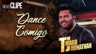 TJ  Thiago Jhonathan   - Dance Comigo  (Vídeo Oficial)