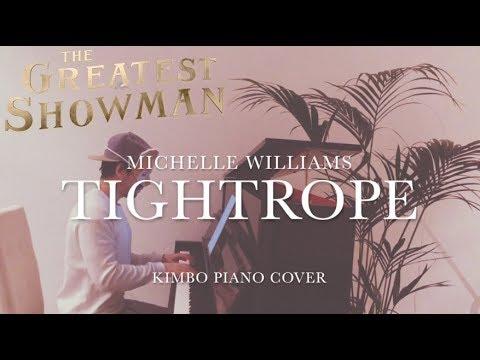 The Greatest Showman - Tightrope (Piano Cover) [Michelle Williams] [+Sheets]