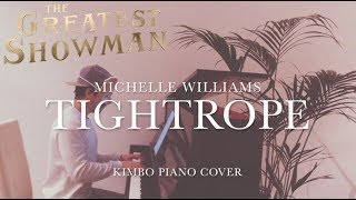The Greatest Showman - Tightrope (Piano Cover) [Michelle Williams] [+Sheets]