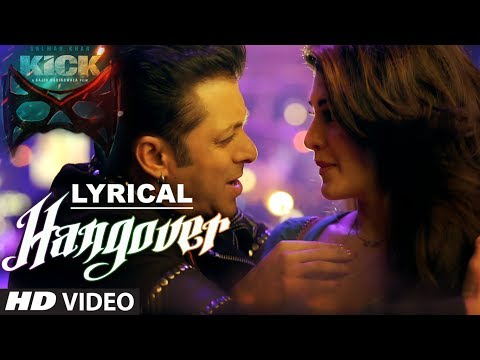 Hangover Full Song with LYRICS | Kick | Salman Khan, Jacquel