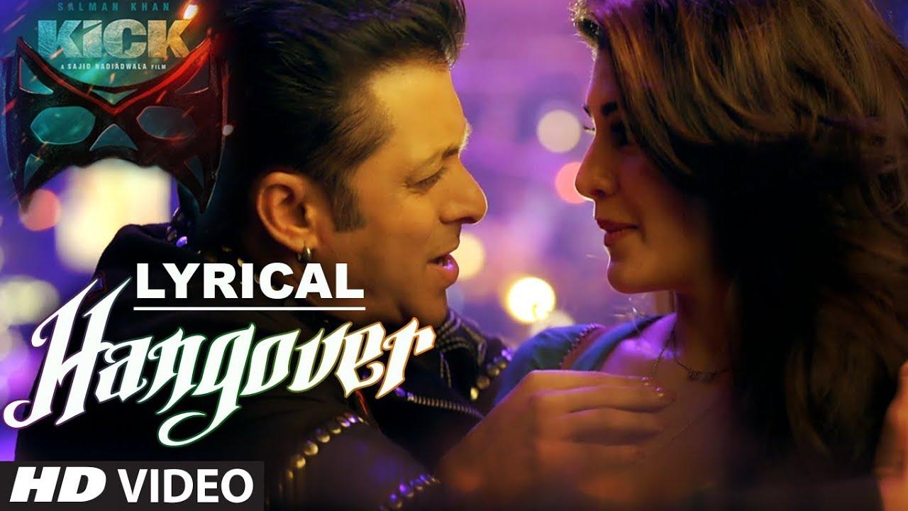 Download Hangover Full Song with LYRICS | Kick | Salman Khan, Jacqueline Fernandez | Meet Bros Anjjan