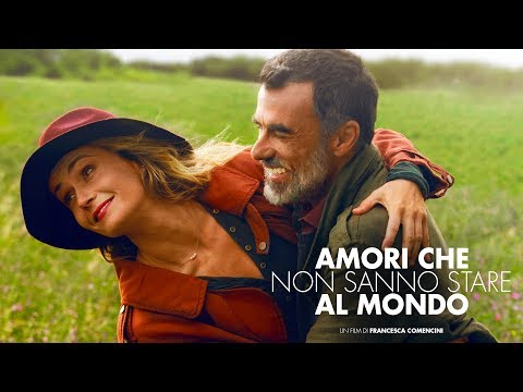 Amori che non sanno stare al mondo (2017) - Recensione MYmovies.it