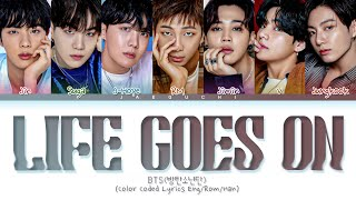 Download BTS Life Goes On Lyrics (Color Coded Lyrics)