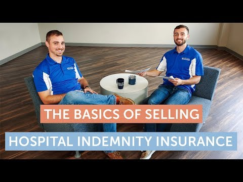 the-basics-of-selling-hospital-indemnity-insurance