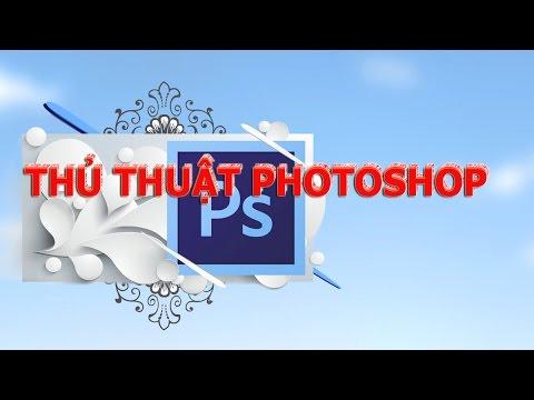 [Thủ Thuật Photoshop] 14. Hướng dẫn làm sáng tối vùng sáng trong ảnh photoshop