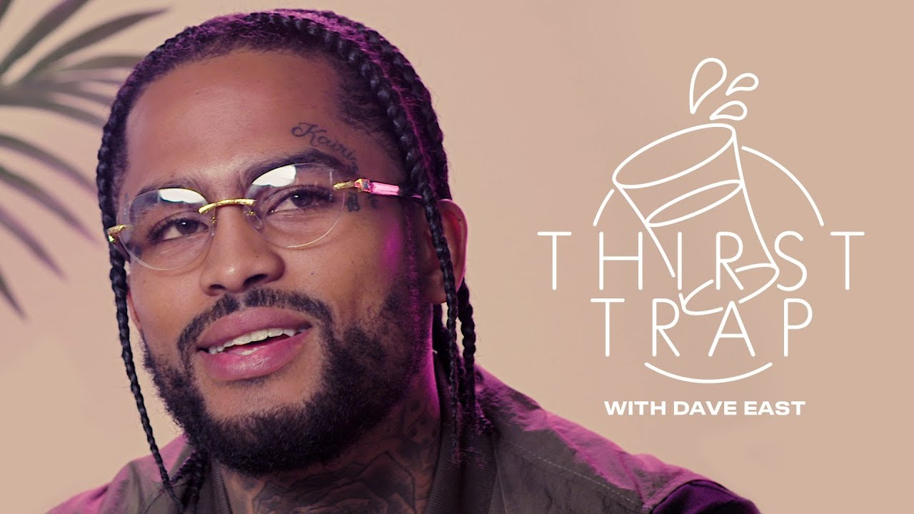 "Dave East Remembers Nipsey Hussle, Talks ""Survival"" & Reveals His Celeb Crush on Thirst Trap 