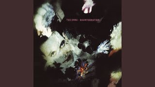 The Cure- Disintegration (Full Album)