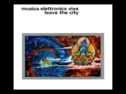 Musica Elettronica Viva - Leave The City - Cosmic Communion