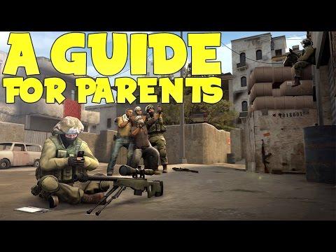 CS:GO - A GUIDE FOR PARENTS