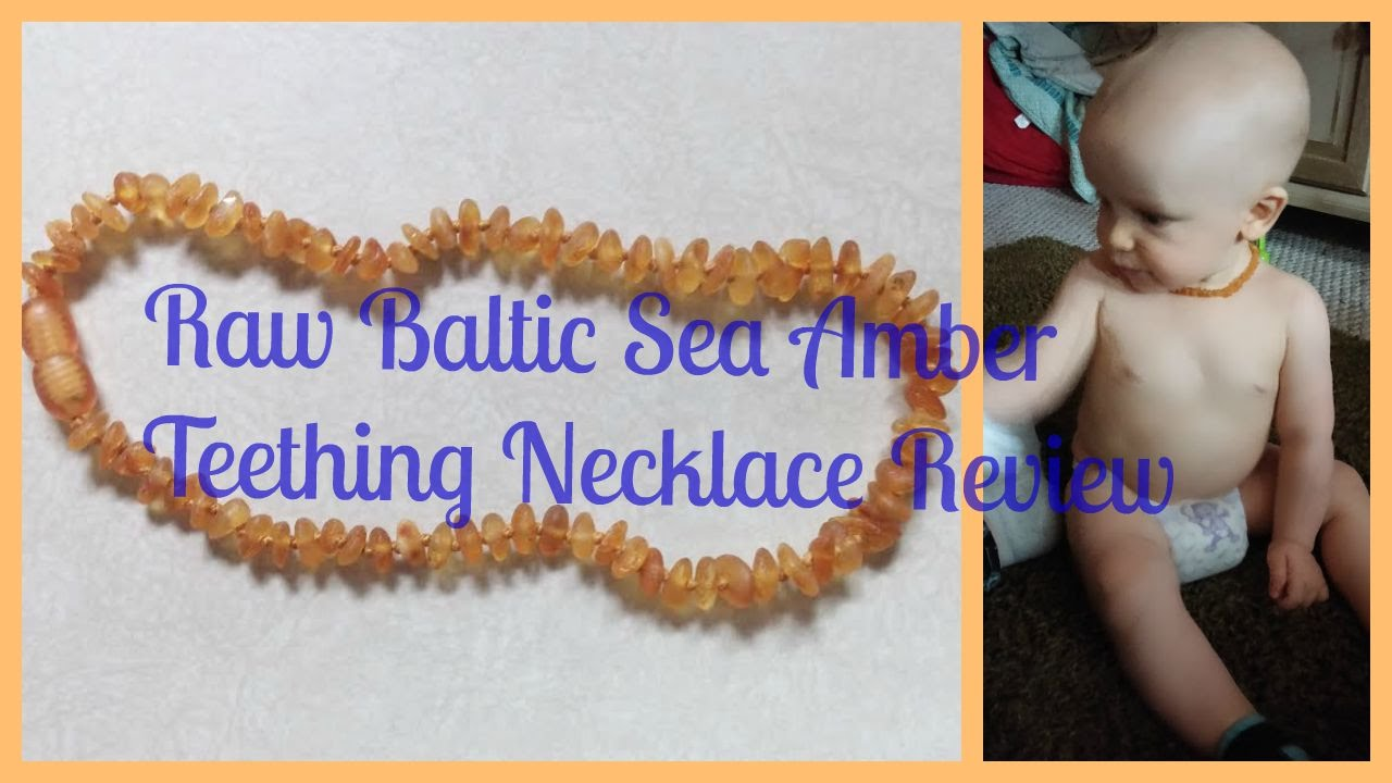 Raw Baltic Sea Amber Teething Necklace Review Youtube
