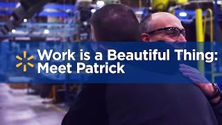 Work is a Beautiful Thing: Meet Patrick