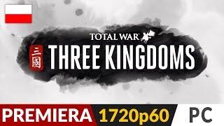 Total War Three Kingdoms PL ⚔️ Premiera 🐉 Historia Chin | Gameplay po polsku