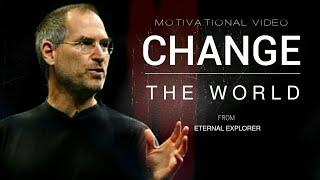 'CHANGE THE WORLD' - Motivational video | Success | Steve Jobs | Elon Musk | Jeff Bezos | InspireX