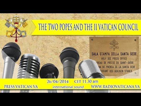THE TWO POPES AND THE II VATICAN COUNCIL
