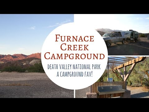 Furnace Creek Campground ~ Death Valley National Park ~ A Campground Fav!