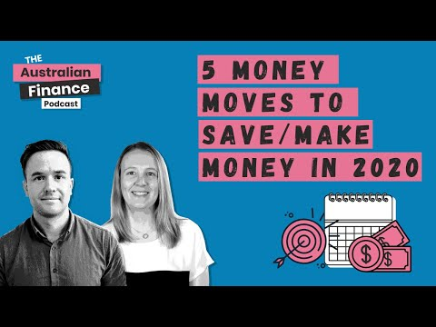 5 Money Moves to Save/Make Money in 2020
