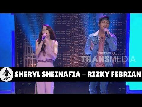 SHERYL SHEINAFIA & RIZKY FEBRIAN | HITAM PUTIH (30/01/18) 1-4