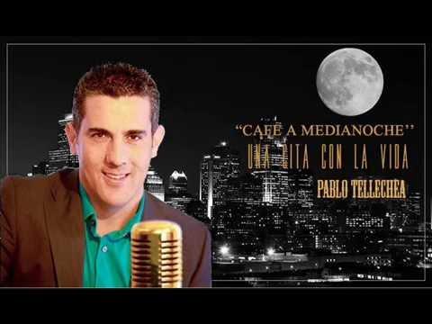 Cafe a Medianoche con Pablo Tellechea y sus invitados